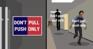 A meme with a door saying don't push, pull only